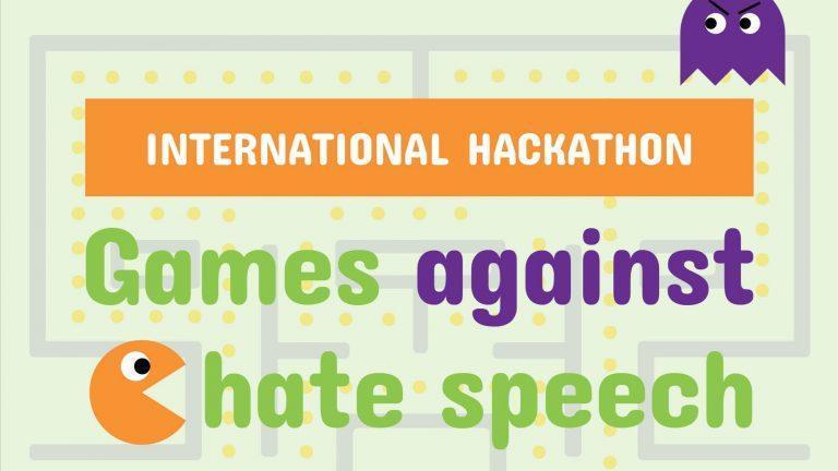 Hackathon international Play Your Role jeu vidéo contre contenus haineux games against hate speech
