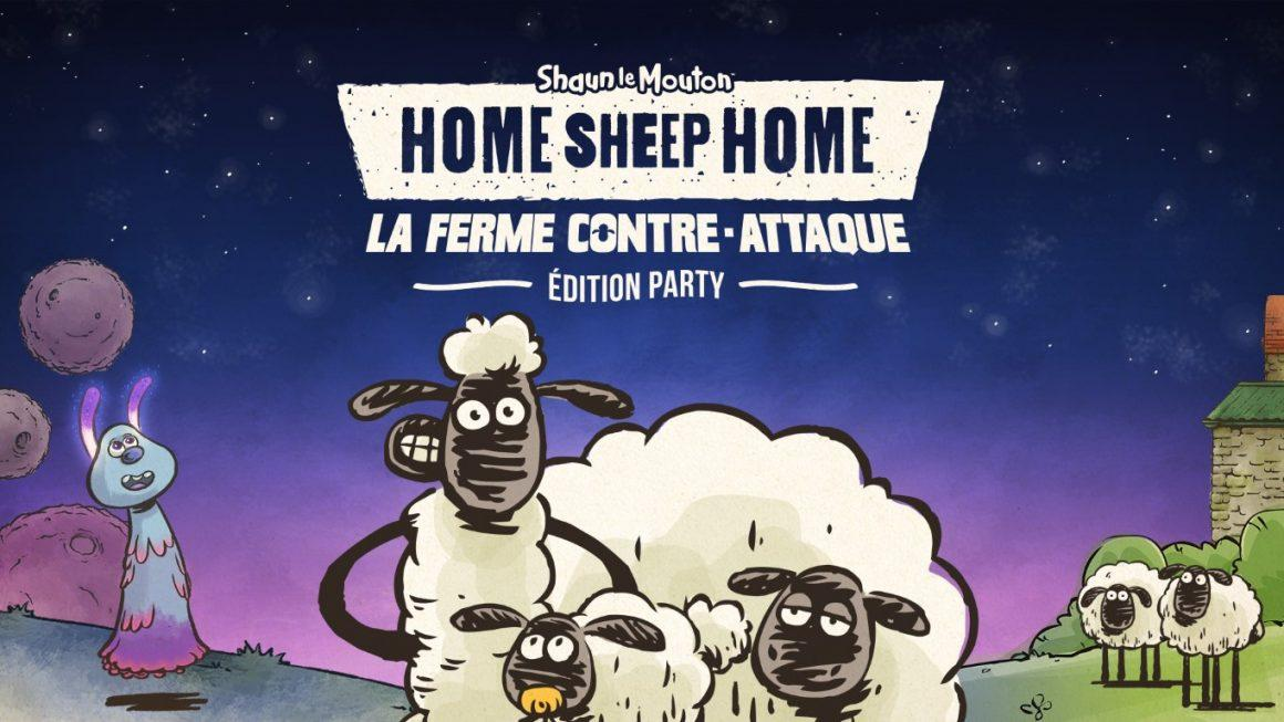 Home Sheep Home: La Ferme Contre-Attaque Édition Party ! Shaun le mouton s'amuse !